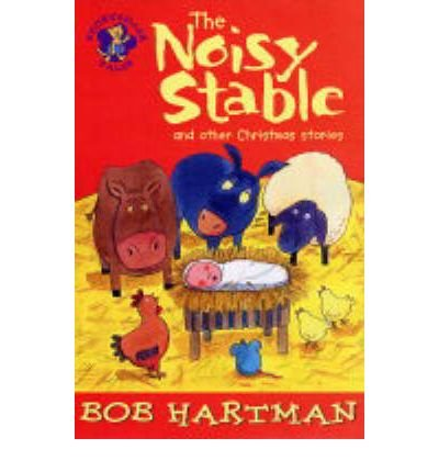 The noisy stable and other Christmas stories