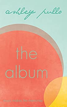 The Album (Discography Book 1) by [Pullo, Ashley]