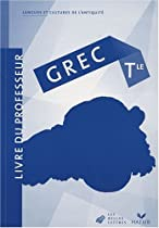 Grec Tle : Livre du professeur