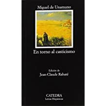 582: En torno al casticismo / The Return to Love of Purity (Letras Hispanicas / Hispanic Writings)