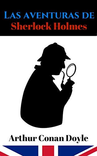 Las aventuras de Sherlock Holmes eBook: Conan Doyle, Arthur ...