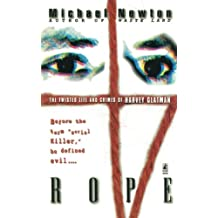 Rope: The Twisted Life And Crimes Of Harvey Glatman