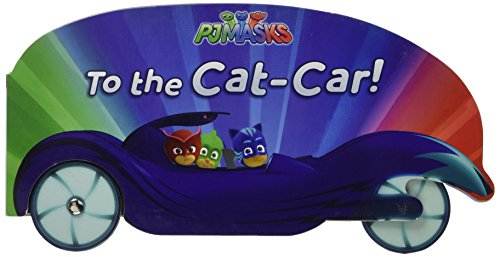 To the Cat-Car! (PJ Masks) 41iqNYUXz5L