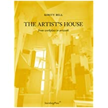 The Artist's House: From Workplace to Artwork
