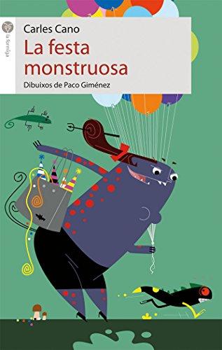 La festa monstruosa (La formiga)