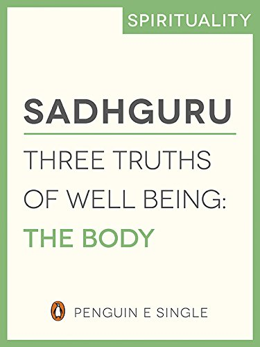 Three Truths of Well Being: The Body (Penguin Petit)