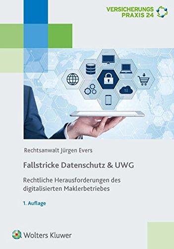 fallstricke-datenschutz-uwg-rechtliche-herausforderungen-des-digitalisierten-maklerbetriebes
