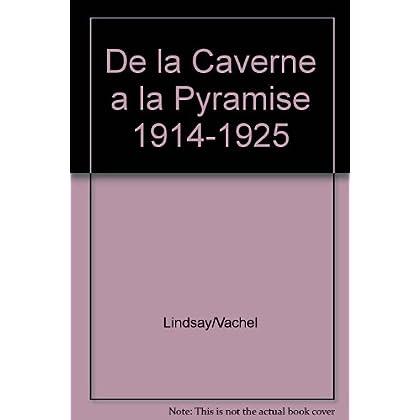 De la caverne a la pyramide. ecrits sur le cinema (1914-1925)