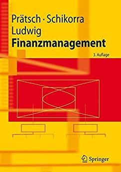 Finanzmanagement (Springer-Lehrbuch)
