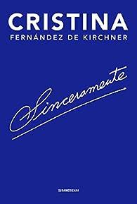 Sinceramente par  Cristina Fernández de Kirchner