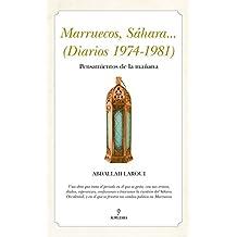 Marruecos, Sáhara... (Diarios 1974-1981) (Al Ándalus)