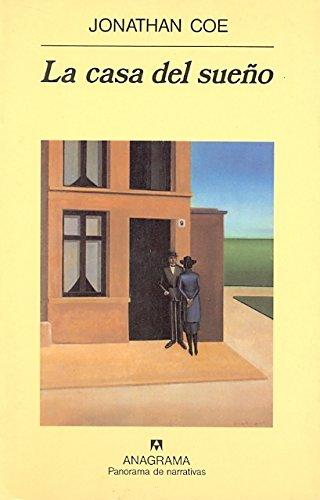 La casa del sueño (Panorama de narrativas)