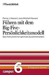 Führen mit dem Big-Five-Persönlichkeitsmodell - Handelsblatt: Das Instrument für optimale Zusammenarbeit (Handelsblatt -  Erfolgreich führen)