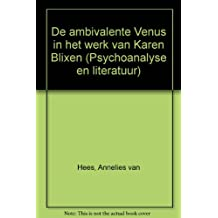 De Ambivalente Venus in Het Werk Van Karen Blixen (Psychoanalysis and Culture, Band 2)