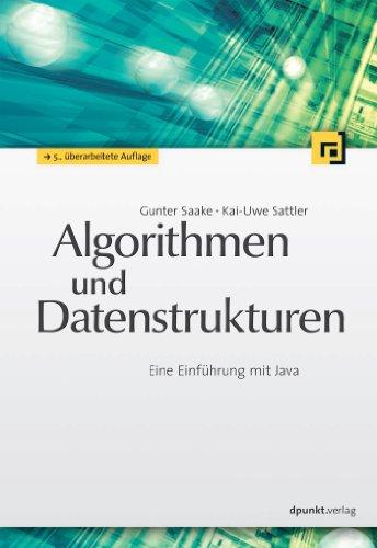 Algorithmen und Datenstrukturen: Eine Einführung mit Java
