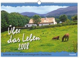 Kalender Über das Leben 2008