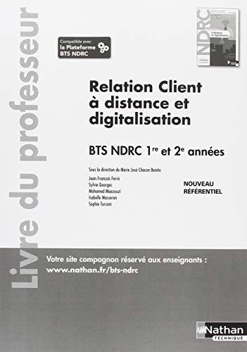Relation client à distance et digitalisation BTS NDRC 1re et 2e année : Livre du professeur par Nathan