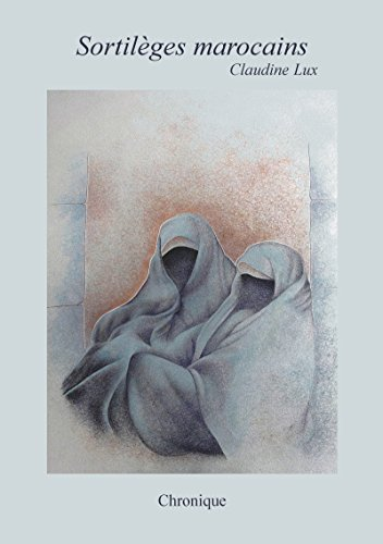 Descargar Libro Sortilèges marocains de Claudine Lux