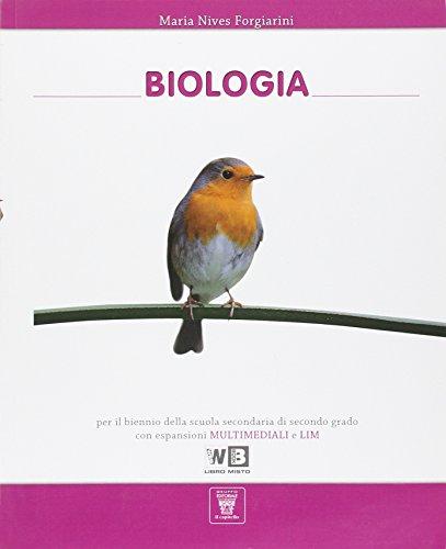Biologia. Con espansione online. Per le Scuole superiori