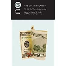 The Great Inflation: The Rebirth of Modern Central Banking (National Bureau of Economic Research Conference Report)