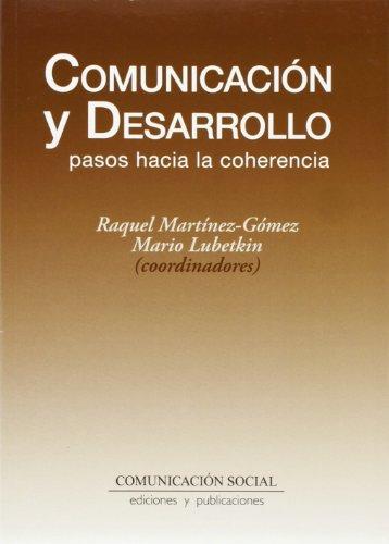 Comunicación y desarrollo: pasos hacia la coherencia (Tiempos) por Raquel Martínez-Gómez López