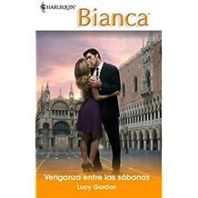 Venganza entre las sábanas (Bianca)