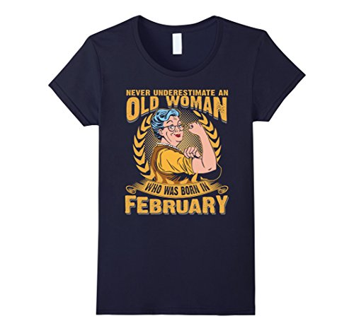 never-underestimate-an-old-woman-who-was-born-in-february-damen-grosse-s-navy