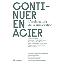 Continuer en acier: L'architecture de la surélévation