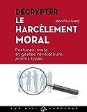 Telecharger Livres Decrypter le harcelement moral (PDF,EPUB,MOBI) gratuits en Francaise