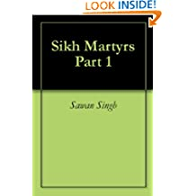 Sikh Martyrs Part 1
