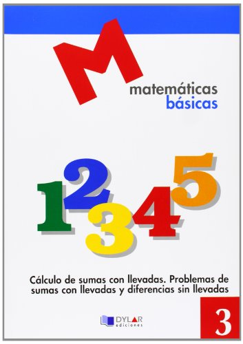 MATEMATICAS BASICAS - 3 Cálculo de sumas con llevadas.