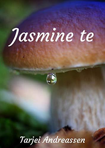 Jasmine te (Norwegian Edition) por Tarjei Andreassen