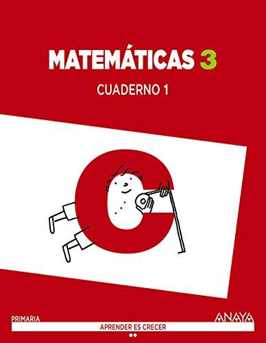 Matemáticas 3. Cuaderno 1. (Aprender es crecer) - 9788467847758