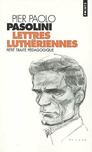Lettres luthriennes : Petit trait pdagogique