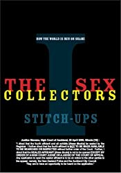 The Sex Collectors I Stich Ups (How the World is Run on Shame)