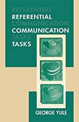 Referential Communication Tasks (Second Language Acquisition Research Series)