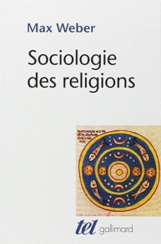 Sociologie des religions by Max Weber (2006-05-11)