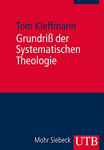 Grundriß der Systematischen Theologie