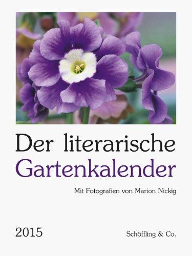 Buchseite und Rezensionen zu 'Der literarische Gartenkalender 2015' von Julia Bachstein
