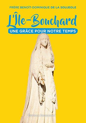 L' le-Bouchard: une grce pour notre temps