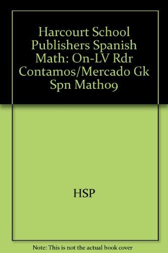 Harcourt School Publishers Spanish Math: On-Level Reader Grade K Contamos/Mercado
