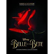 La Belle et la Bete, Dans les Coulisses d'un Classique Disney