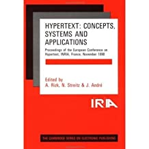 [(Hypertext: Concepts, Systems and Applications: Proceedings of the First European Conference on Hypertext, INRIA, France, November 1990 )] [Author: A. Rizk] [Jul-1991]