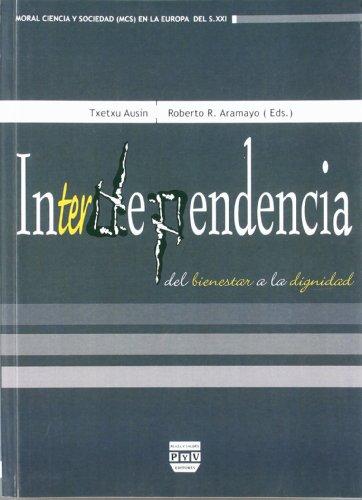 Interdependencia (Moral, Ciencia y Sociedad)