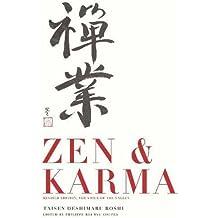 Zen & Karma: Teachings by Roshi Taizen Deshimaru