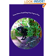 Notes from a Small Dog : Four Legs on Two