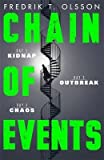 [(Chain of Events)] [By (author) Fredrik T. Olsson] published on (July, 2015)