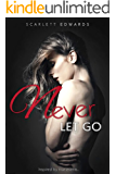 Never Let Go (NLG Book 1)