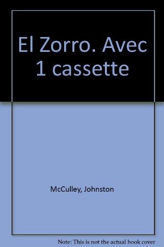 El Zorro. Avec 1 cassette