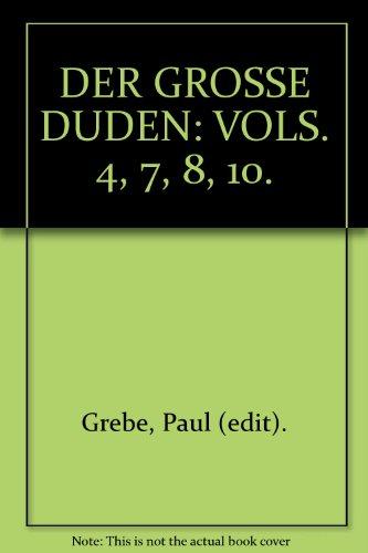 Buchseite und Rezensionen zu 'DER GROSSE DUDEN: VOLS. 4, 7, 8, 10.' von Paul (edit). Grebe